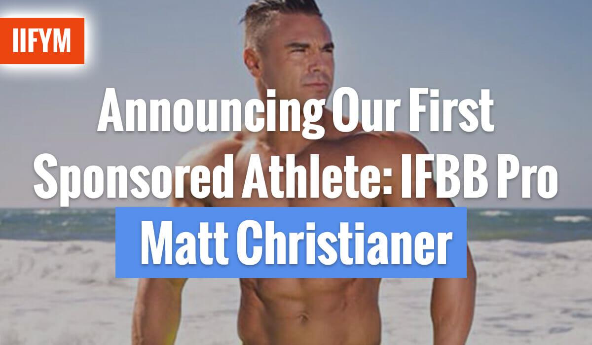 Announcing Our First Sponsored Athlete: IFBB Pro Matt Christianer