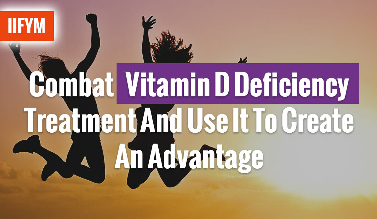 Combat Vitamin D Deficiency Treatment And Use It To Create An Advantage