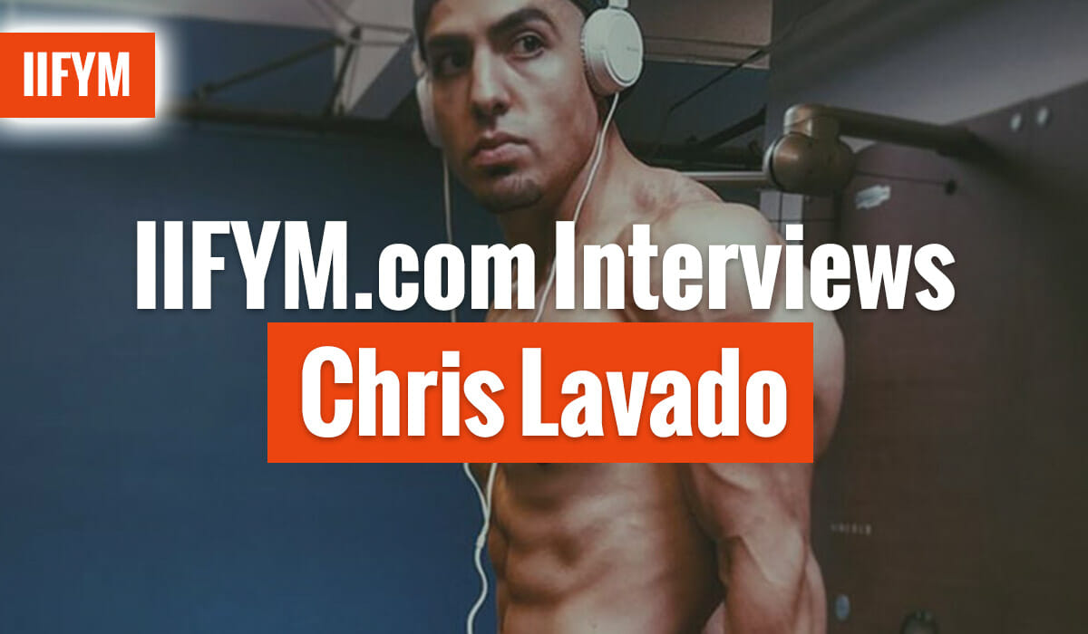 IIFYM.com Interviews Chris Lavado