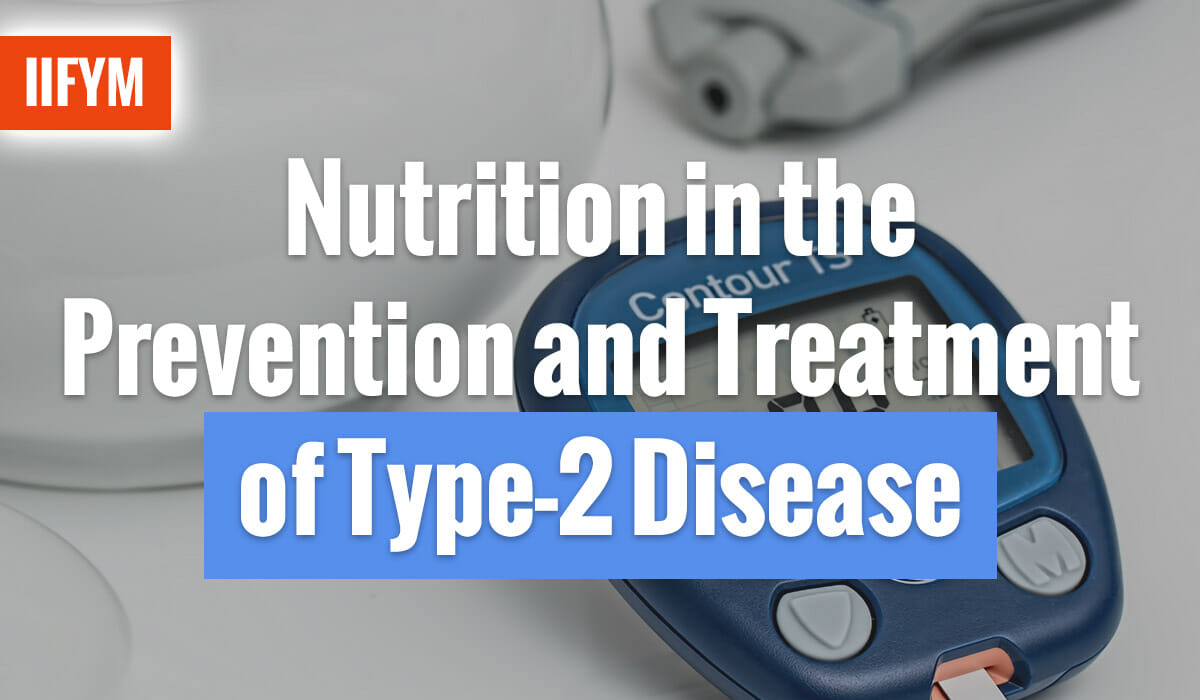 Nutrition in the Prevention and Treatment of Type-2 Disease