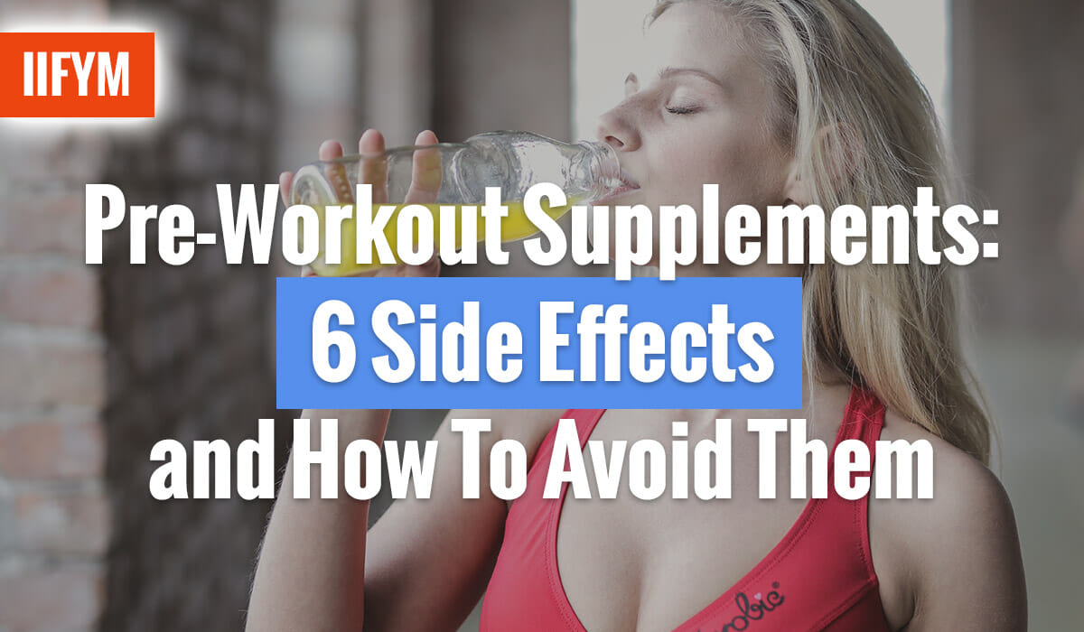 Pre-Workout Supplements: 6 Side Effects and How To Avoid Them