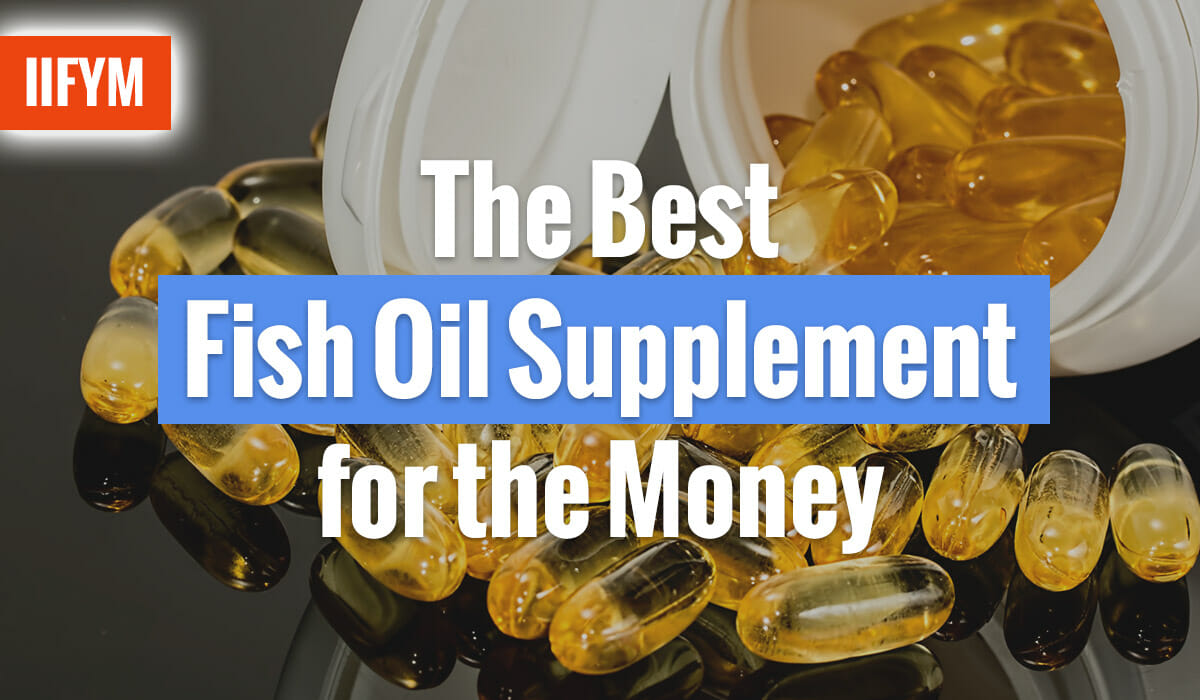 The Best Fish Oil Supplement for the Money