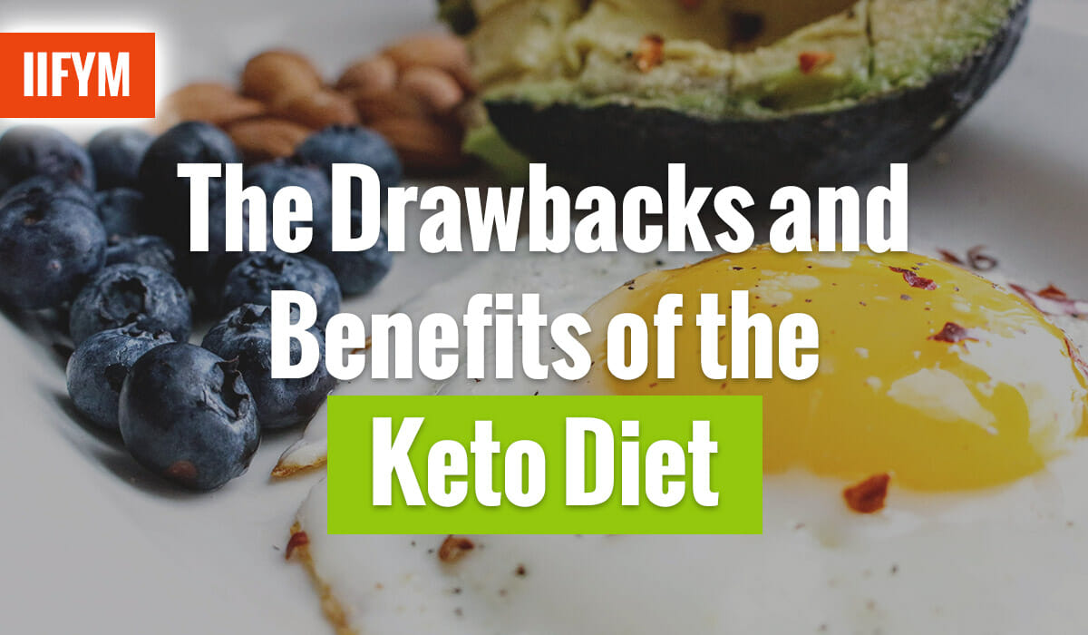 The Drawbacks and Benefits of the Keto Diet