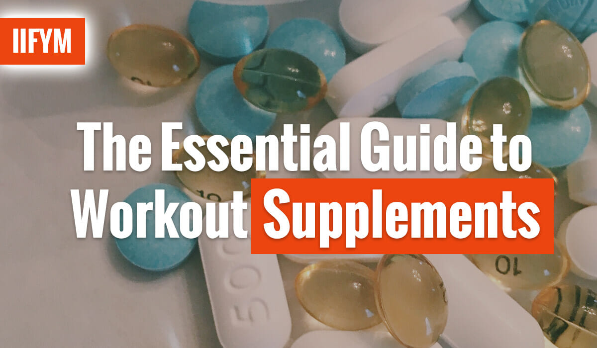 The Essential Guide to Workout Supplements