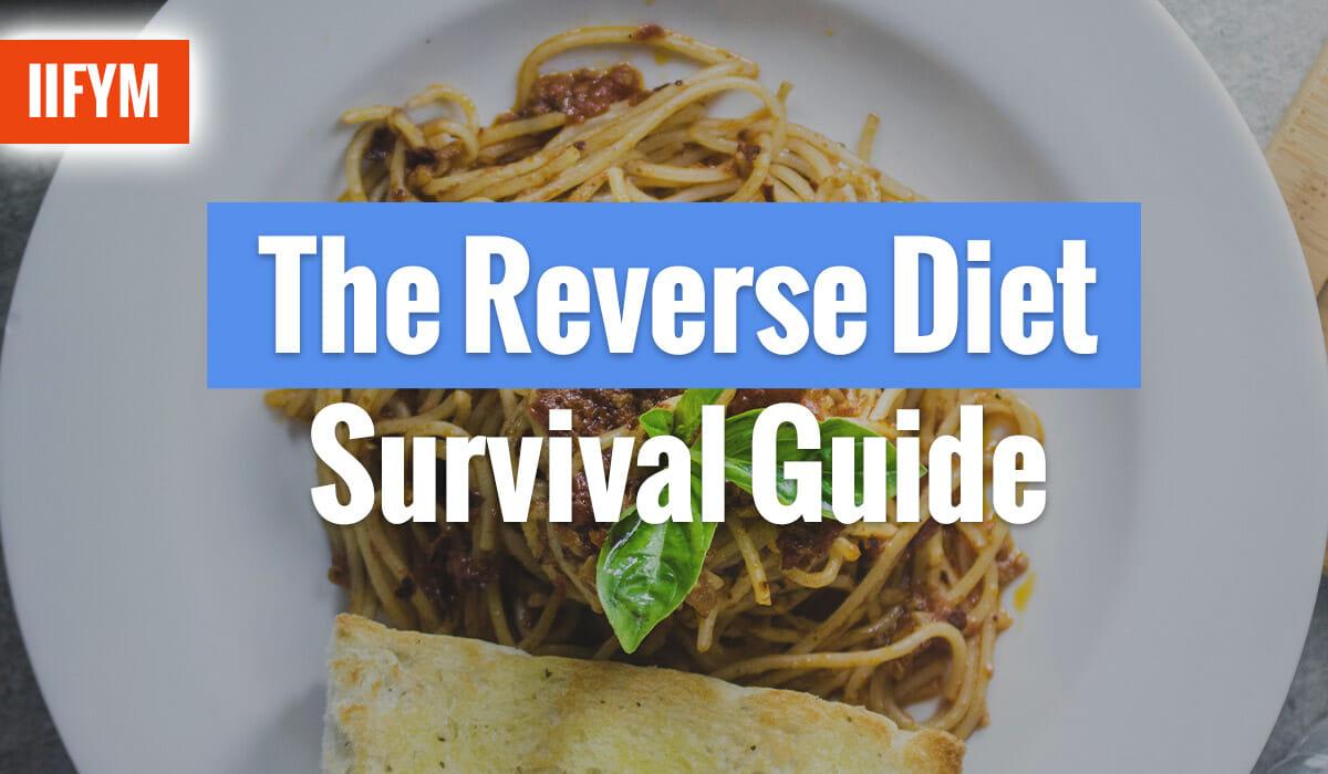 The Reverse Diet Survival Guide