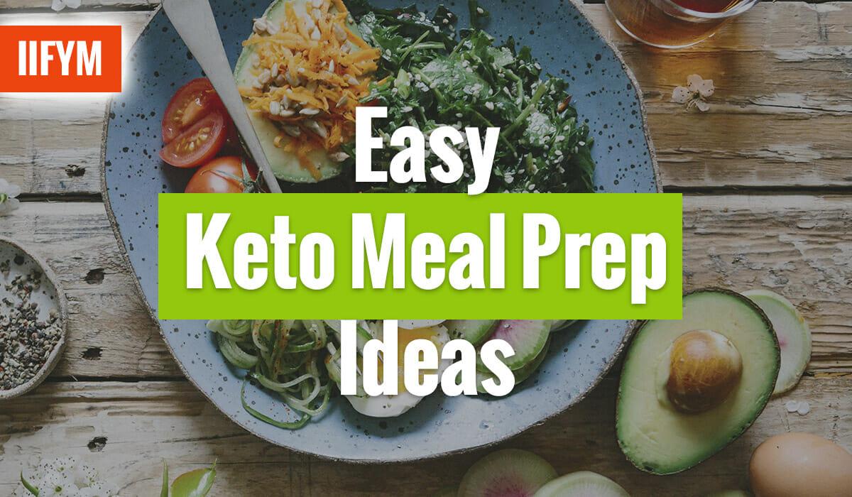 Easy Keto Meal Prep Ideas