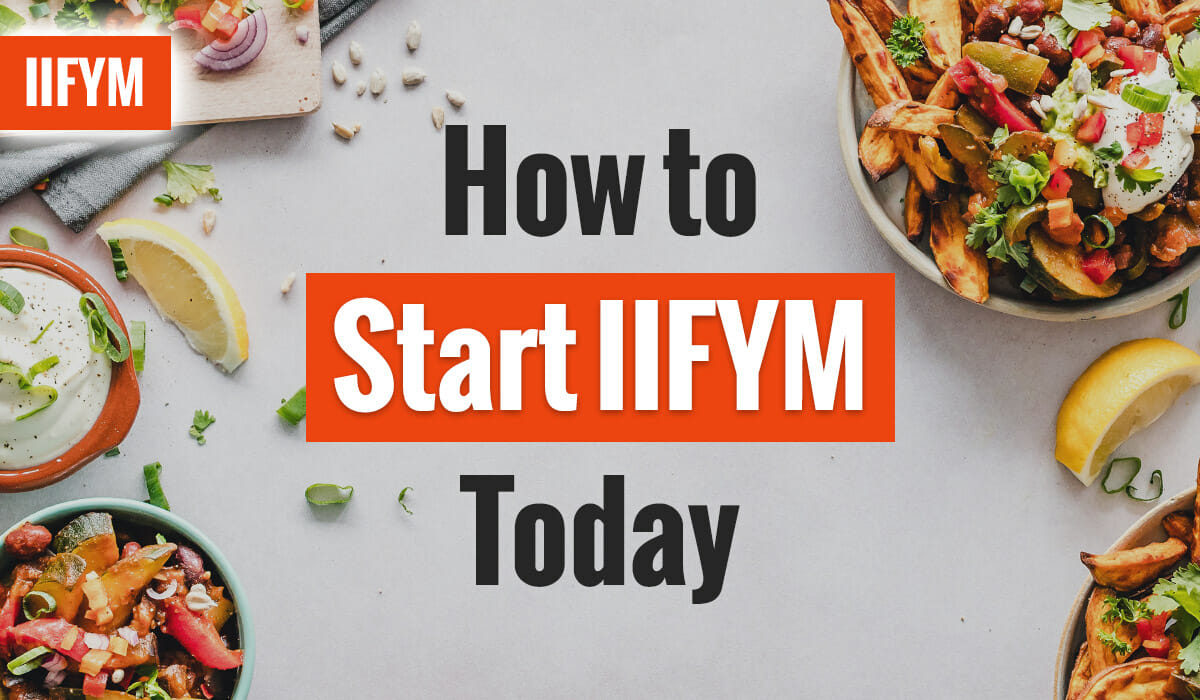 How to Start IIFYM Today