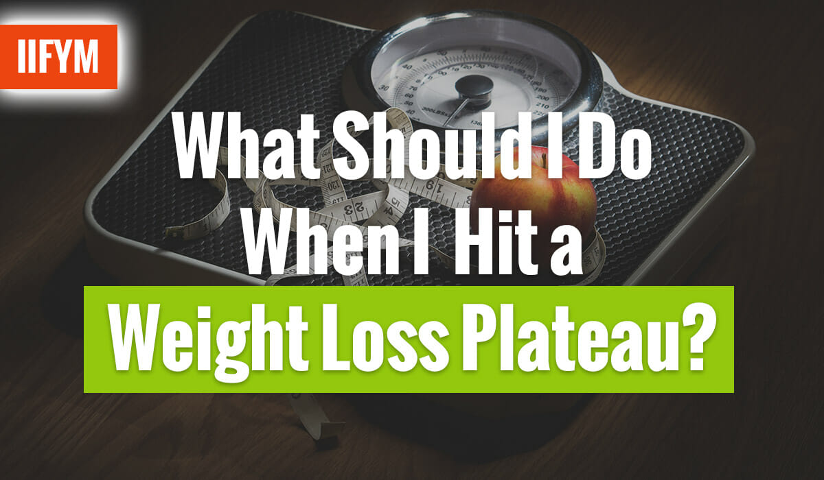 What Should I Do When I Hit a Weight Loss Plateau?