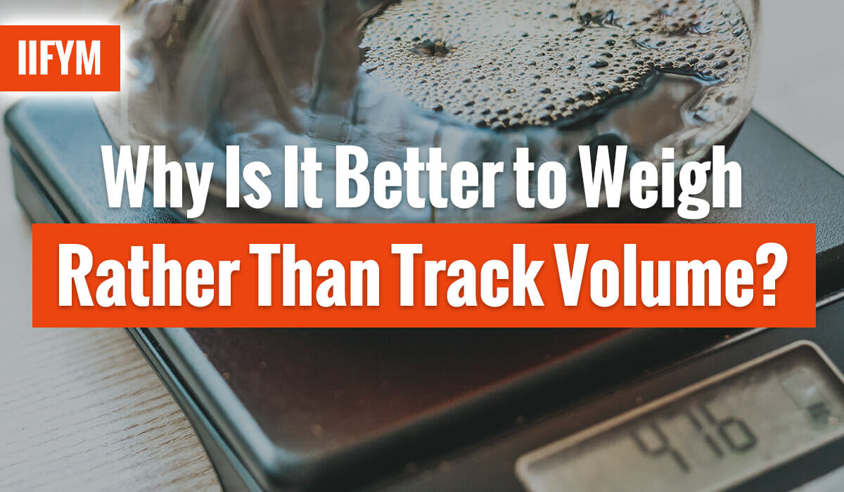 Why Is It Better to Weigh Rather Than Track Volume?