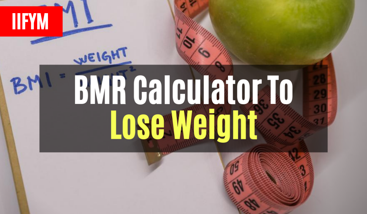 How To Effectively Use The BMR To Lose Weight