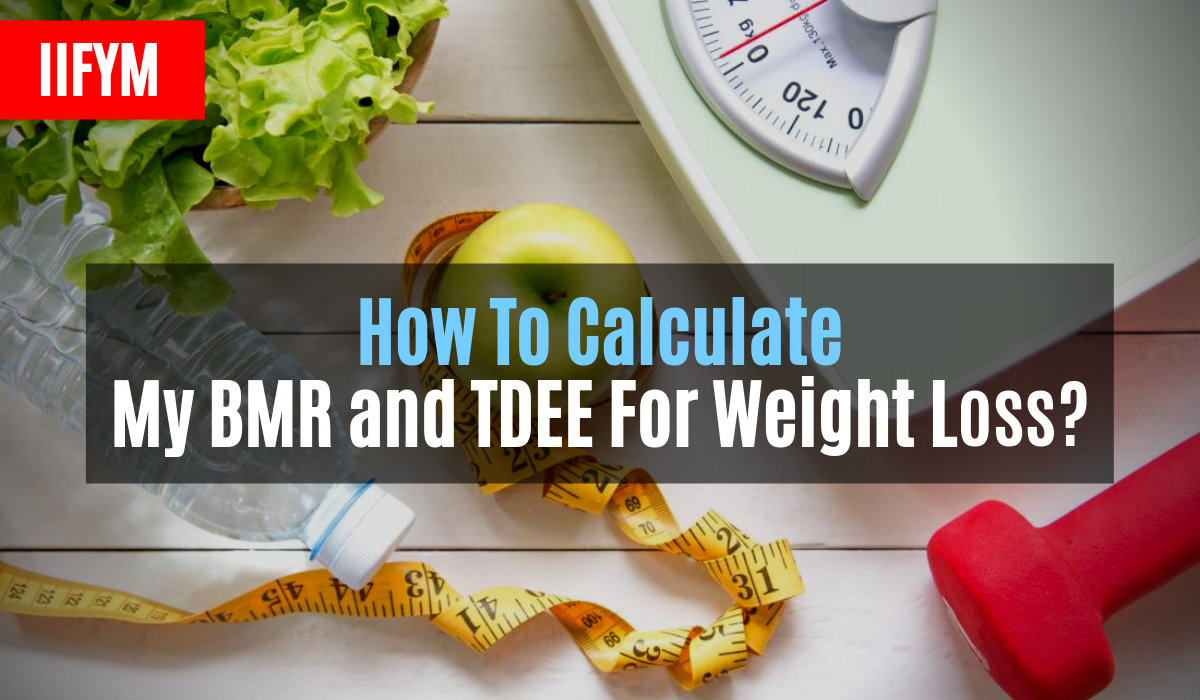 how to calculate my bmr and tdee for weight loss
